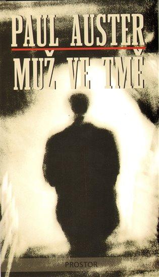Muž ve tmě - Paul Auster   Booksquad.ink