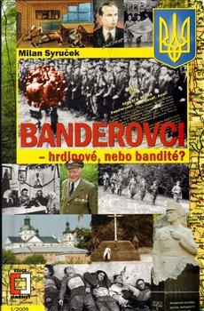 Obálka titulu Banderovci - hrdinové nebo bandité