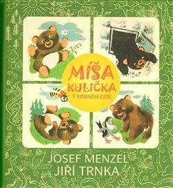 Obálka titulu Míša Kulička v rodném lese + CD