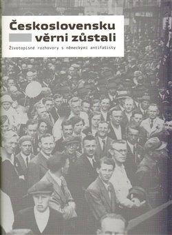Obálka titulu Československu věrni zůstali