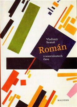 Obálka titulu Román v souvislostech času