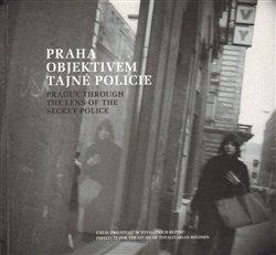 Obálka titulu Praha objektivem tajné policie