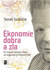 Ekonomie dobra a zla - obálka