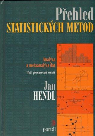 Přehled statistických metod zpracování dat /3.vydání/
