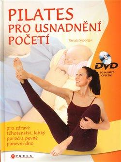 Obálka titulu Pilates cvičení pro usnadnění početí + DVD