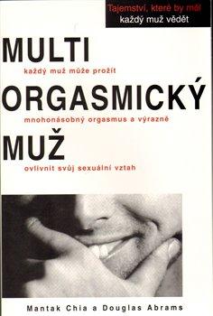 Obálka titulu Multiorgasmický muž