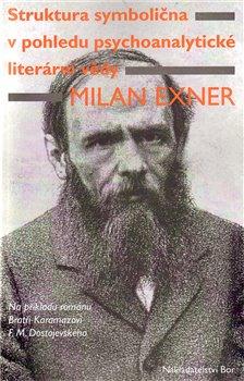 Obálka titulu Struktura symbolična v pohledu psychoanalytické literární vědy