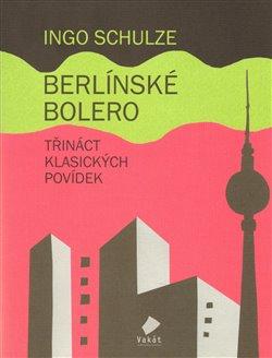 Obálka titulu Berlínské Bolero