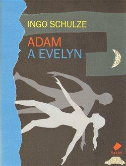 Obálka titulu Adam a Evelyn