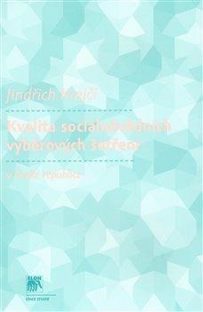 Obálka titulu Kvalita sociálněvědních výběrových šetření v České republice