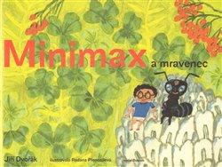 Obálka titulu Minimax a mravenec