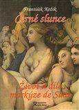 Černé slunce (Román života a díla markýze de Sade) - obálka