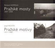 Pražské mosty 2007-2008. Pražské motivy 1971-1988.