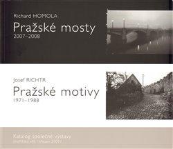 Obálka titulu Pražské mosty 2007-2008. Pražské motivy 1971-1988.