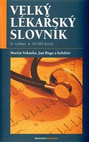 Velký lékařský slovník 8. vydání