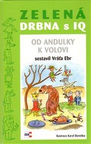 Zelená DRBNA s IQ
