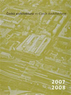 Česká architektura 2007-2008