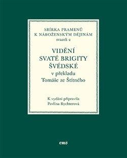 Obálka titulu Vidění svaté Brigity Švédské v překladu Tomáše ze Štítného