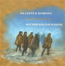 Obálka titulu Na cestě k domovu - Auf dem weg nach Hause