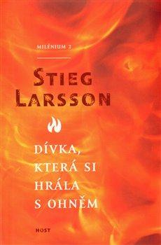 Kniha Dívka, která si hrála s ohněm (Stieg Larsson)
