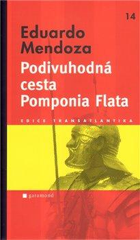 Obálka titulu Podivuhodná cesta Pomponia Flata