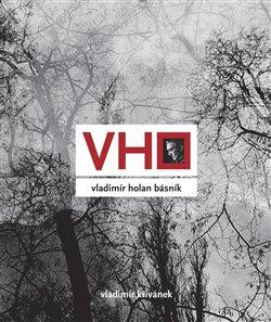 Obálka titulu Vladimír Holan básník