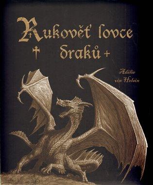 Rukověť lovce draků - Rafael van Helsing   Booksquad.ink