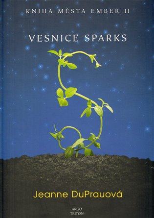 Vesnice Sparks - Kniha města Ember II
