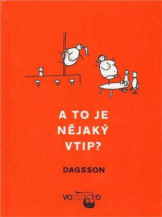 A to je nějaký vtip? - Hugleikur Dagsson   Booksquad.ink