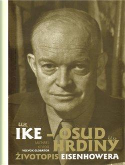 Ike: Osud hrdiny