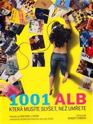 1001 alb, která musíte slyšet, než umřete