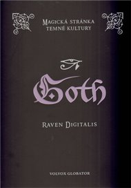 Goth - Magie v temné kultuře