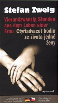 Obálka titulu Čtyřiadvacet hodin v životě ženy/Vierundzwanzig Stunden aus dem Leben einer Frau