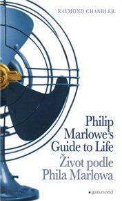 Život podle Phila Marlowa / Philip Marlowe´s Guide to Life