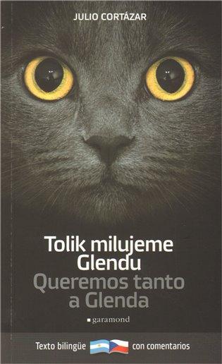 Tolik milujeme Glendu / Queremos tanto a Glenda - Julio Cortázar | Booksquad.ink