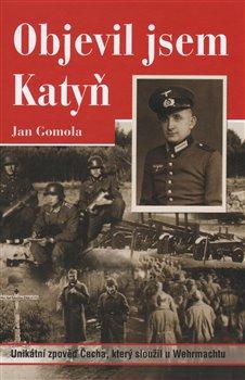 Obálka titulu Objevil jsem Katyň