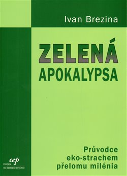 Obálka titulu Zelená apokalypsa