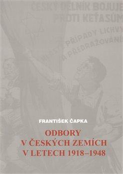 Obálka titulu Odbory v českých zemích v letech 1918-1948