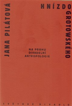 Obálka titulu Hnízdo Grotowského