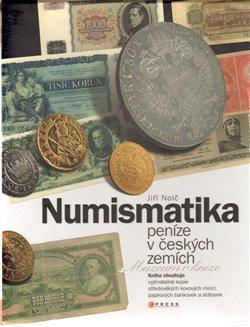 Obálka titulu Numismatika - peníze v českých zemích