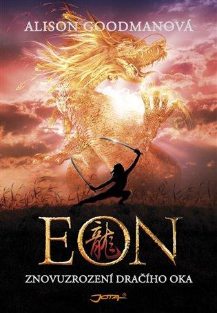 EON: Znovuzrození dračího oka - Alison Goodmanová | Booksquad.ink