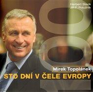 Mirek Topolánek - Sto dní v čele Evropy