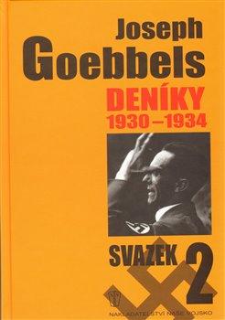 Obálka titulu Joseph Goebbels: Deníky 1930-1934