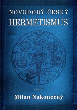 Obálka titulu Novodobý český hermetismus