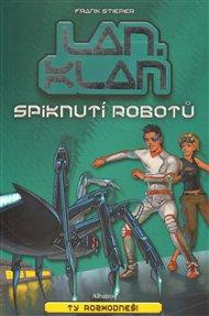 LANklan: Spiknutí robotů