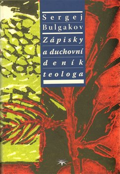 Obálka titulu Zápisky a duchovní deník teologa