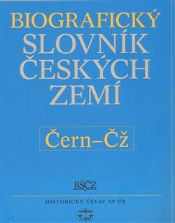Obálka titulu Biografický slovník českých zemít  /11.svazek/ (Čern-Čž)