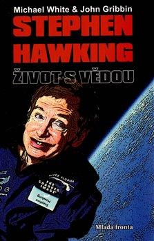 Obálka titulu Stephen Hawking: Život s vědou