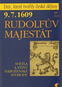 Obálka titulu 9. 7. 1609 - Rudolfův Majestát