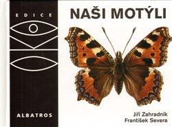Obálka titulu Naši motýli